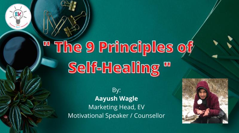 Principle of Self healing